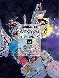Mobile Suit Gundam Origin Vol 11: A Cosmic Glow
