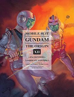 Mobile Suit Gundam Origin Vol 12: Encounters