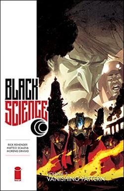 Black Science Vol 3: Vanishing Point
