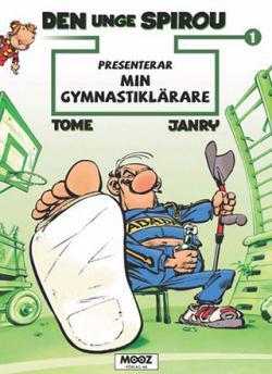 Den unge Spirou presenterar - Min gymnastiklärare