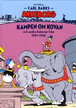 Carl Barks Ankeborg - bok 7: Kampen om Kovan
