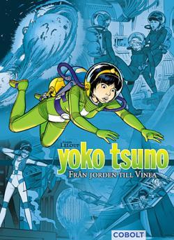 Yoko Tsuno: Från jorden till Vinea