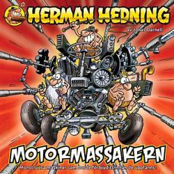 Herman Hedning - Motormassakern