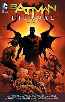 Batman Eternal Vol 3