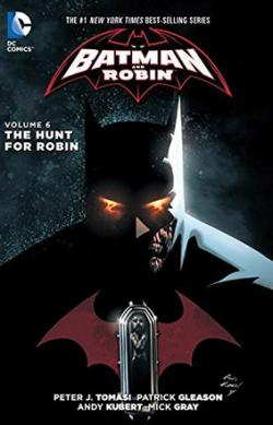 Batman And Robin Vol 6: The Hunt for Robin
