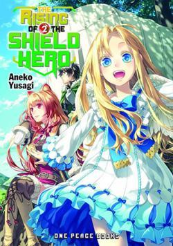 The Rising of the Shield Hero Light Novel 2
