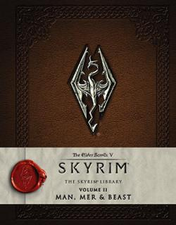 Elder Scrolls V Skyrim: The Skyrim Library Vol 2: Man & Beast