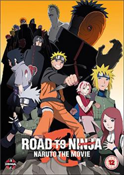 Naruto Shippuden: The Movie 6: Road to Ninja