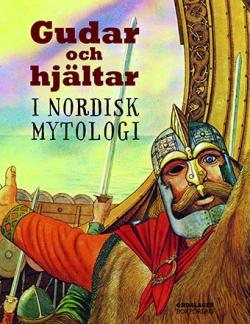 Gudar och hjältar i nordisk mytologi