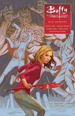Buffy the Vampire Slayer Season 10 Vol 4: Old Demons