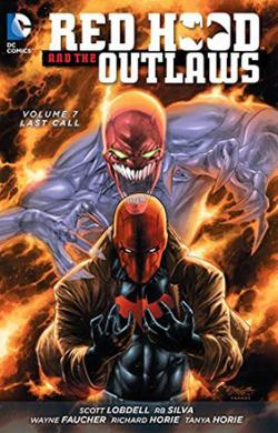 Red Hood and the Outlaws Vol 7: Last Call