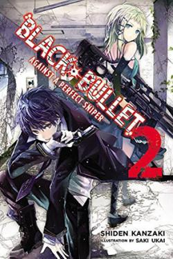 Black Bullet Light Novel 2