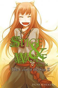 Spice & Wolf Novel 16