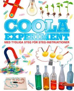 Coola experiment med tydliga steg-för-steg-instruktioner