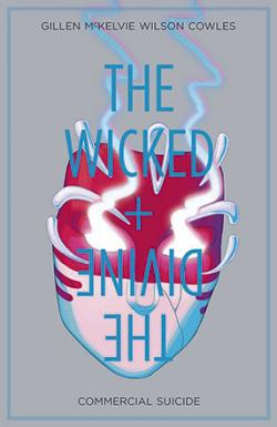The Wicked & The Divine Vol 3: Commercial Suicide