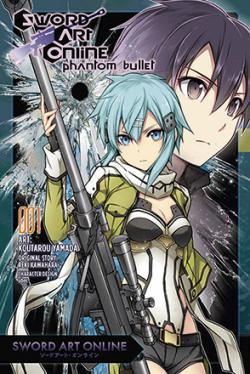 Sword Art Online Phantom Bullet Vol 1