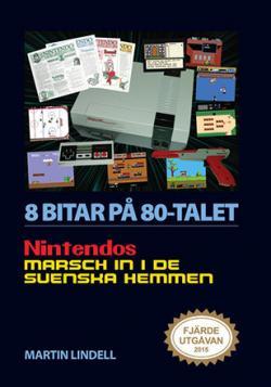 8 bitar på 80-talet: Nintendos marsch in i de svenska hemmen