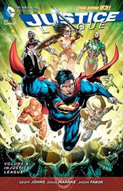 Justice League Vol 6: Injustice League
