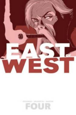 East of West Vol 4: Who Wants War