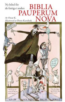Biblia Pauperum Nova: Ny bibel för de fattiga i anden