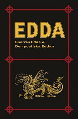 Edda: Snorres Edda & Den poetiska Eddan + 5 ytterligare dikter