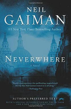 Neverwhere - Author's Preferred Text