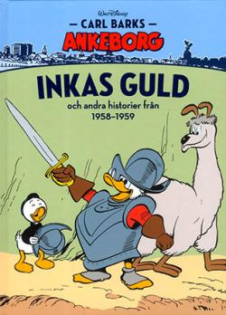 Carl Barks Ankeborg - bok 9: Inkas guld