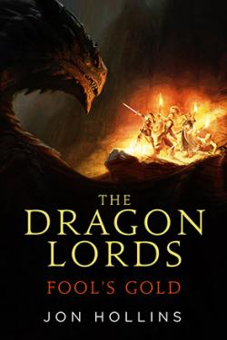 The Dragon Lords: Fools Gold