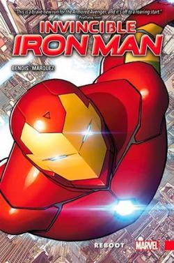 Invincible Iron Man Vol 1: Reboot