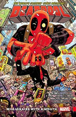 Deadpool World's Greatest Vol 1: Millionaire With a Mouth
