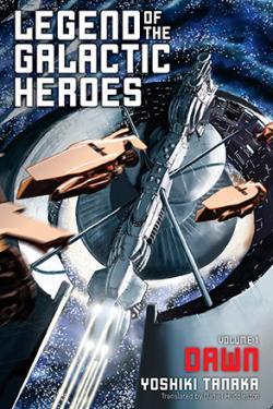 Legend of the Galactic Heroes Vol 1: Dawn