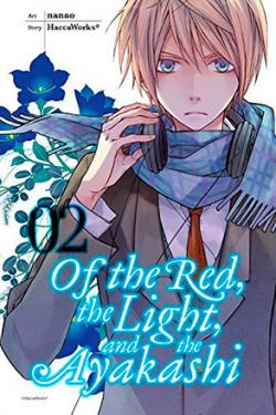 Of the Red, the Light, and the Ayakashi Vol 2