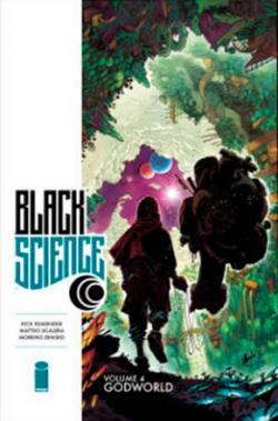 Black Science Vol 4: Godworld
