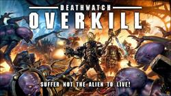 Deathwatch Overkill Boxed Game