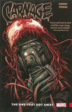 Carnage Vol 1: The One That Got Away