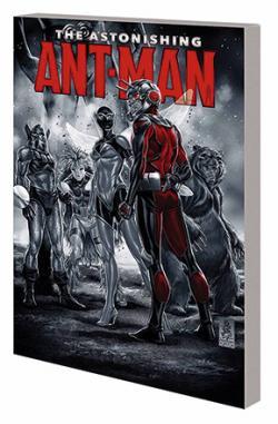 The Astonishing Ant-Man Vol 1: Everybody Loves Team-Ups