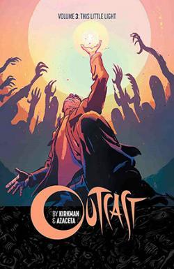 Outcast Vol 3