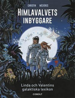 Himlavalvets inbyggare: Linda och Valentins galaktiska lexikon