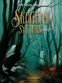 Skogens systrar - trilogin