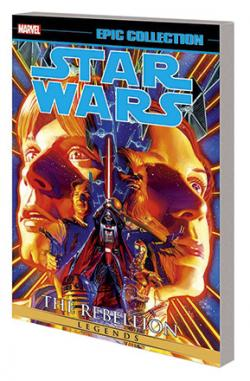 Star Wars Legends Epic Collection: The Rebellion Vol 1