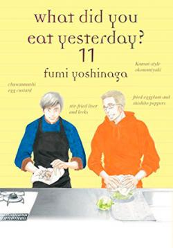 What Did You Eat Yesterday? vol 11