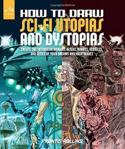 How to Draw Sci-Fi Utopias and Dystopias