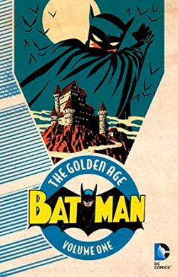 The Golden Age of Batman Vol 1