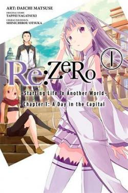 Re: Zero Chapter 1: A Day in the Capital Part 1