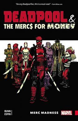 Deadpool & The Mercs for Money Vol 0: Merc Madness