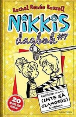 Nikkis dagbok 7: Berättelser om en (inte så glamorös) tv-stjärna