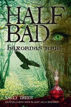 Half Bad - Häxornas krig