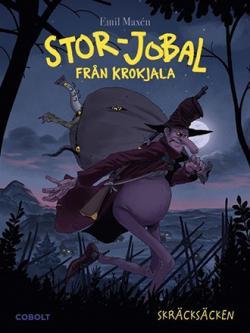 Stor-Jobal från Krokjala: Skräcksäcken