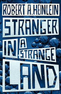 Stranger in a Strange Land: The Original Edition