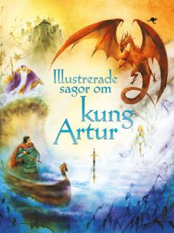Illustrerade sagor om kung Arthur